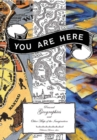 You Are Here : Personal Geographies and Other Maps Of the Imagination - Book
