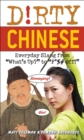 Dirty Chinese : Everyday Slang from - eBook