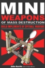 Mini Weapons of Mass Destruction: Build Implements of Spitball Warfare - eBook