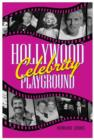 Hollywood's Celebrity Playground - eBook