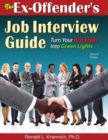 The Ex-Offender's Job Interview Guide : Turn Your Red Flags Into Green Lights - eBook