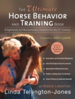 The Ultimate Horse Behavior and Training Book : Enlightened and Revolutionary Solutions for the 21st Century - eBook