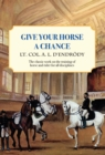 Give Your Horse a Chance : A Classic Work on the Training of Horse and Rider - eBook