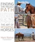 Finding the Missed Path : The Art of Restarting Horses - eBook