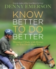 Know Better to Do Better : Mistakes I Made with Horses (So You Don't Have To) - eBook