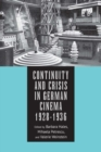 Continuity and Crisis in German Cinema, 1928-1936 - Book