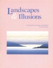 Landscapes and Illusions : Creating Scenic Imagery with Fabric - eBook