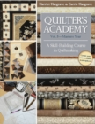 Quilter's Academy Vol. 5 - Masters Year : A Skill Building Course in Quiltmaking - Book