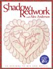 Shadow Redwork With Alex Anderson : 24 Designs to Mix and Match - eBook