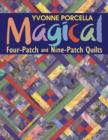 Magical Four-Patch And Nine-Patch Quilts - eBook