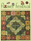 Flower Festival : 50 Applique Blocks to Grow Your Garden - 9 Quilt Projects - eBook