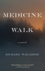 Medicine Walk - eBook