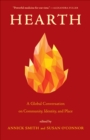 Hearth : A Global Conversation on Identity, Community, and Place - eBook