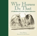 Why Horses Do That - Book