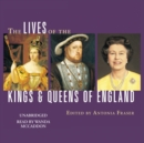 The Lives of the Kings and Queens of England - eAudiobook