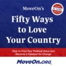 MoveOn's Fifty Ways to Love Your Country - eAudiobook