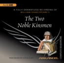The Two Noble Kinsmen - eAudiobook