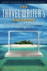 The Travel Writer's Handbook : How to Write   and Sell   Your Own Travel Experiences - eBook