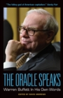The Oracle Speaks: Warren Buffett In His Own Words - eBook