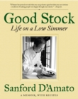 Good Stock : Life on a Low Simmer - eBook