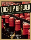 Locally Brewed : Portraits of Craft Breweries from America's Heartland - eBook