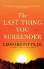 The Last Thing You Surrender : A Novel of World War II - eBook