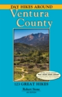 Day Hikes Around Ventura County : 123 Great Hikes - eBook