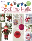 Deck the Halls : 20+ Knitted Christmas Ornaments - Book