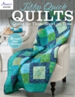 Jiffy Quick Quilts : Quilts for Those Short on Time - Book