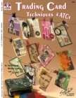 Trading Card Techniques & ATCs - Book