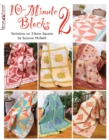 10-Minute Blocks 2 : Variations on 3-Seam Squares - Book