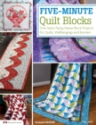 Five-Minute Quilt Blocks : One-Seam Flying Geese Block Projects for Quilts, Wallhangings and Runners - Book