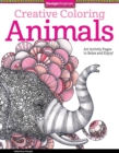 Creative Coloring Animals : Art Activity Pages to Relax and Enjoy! - Book