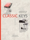 Classic Keys : Keyboard Sounds That Launched Rock Music - Book