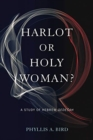 Harlot or Holy Woman? : A Study of Hebrew Qedesah - Book