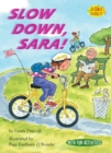 Slow Down, Sara! - eBook