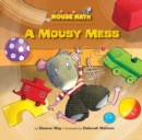 A Mousy Mess - eBook