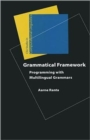 Grammatical Framework : Programming with Multilingual Grammars - Book