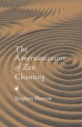 The Americanization of Zen Chanting - Book