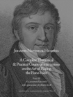 The Art of Playing the Pianoforte : Johann Nepomuk Hummel's Complete Theoretical and Practical Course of Instructions - Book