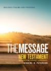 The Message : New Testament, Psalms and Proverbs - Book