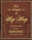 The Gospel Of Hip Hop : The First Instrument - Book