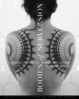 Bodies Of Subversion : A Secret History of Women and Tattoos, 2nd Edition - Book