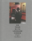 On Tour With Leonard Cohen - Book