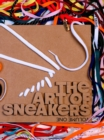The Art Of Sneakers : Volume One - Book