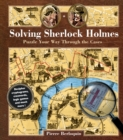 Solving Sherlock Holmes : Puzzle Your Way Through the Cases - Book