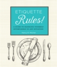 Etiquette Rules! : A Field Guide to Modern Manners - Book