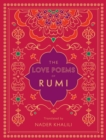 The Love Poems of Rumi : Translated by Nader Khalili - Book