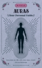 In Focus Auras : Your Personal Guide - Book