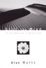 Still the Mind : An Introduction to Meditation - Book